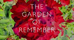 The Garden of Remember Illustrated by Joe Magee